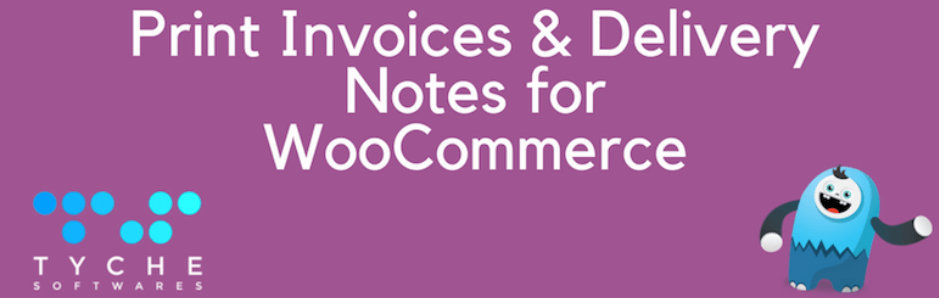 Print Invoice & Delivery Notes for WooCommerce